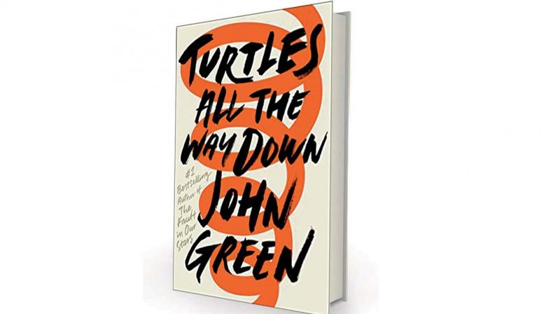 Turtles All The Way Down by John Green, Penguin UK, Rs 350.