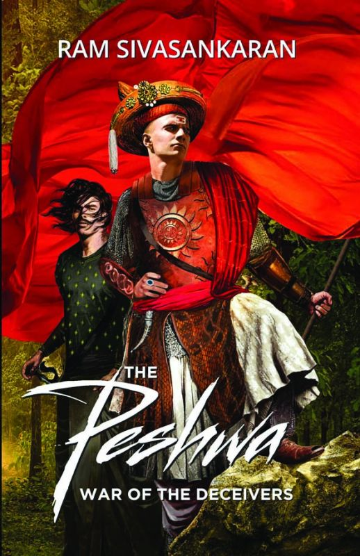 The Peshwa: War Of The Deceivers Author: Ram Sivasankaran Cost: Rs 599 Pp: 496 Publisher: Westland