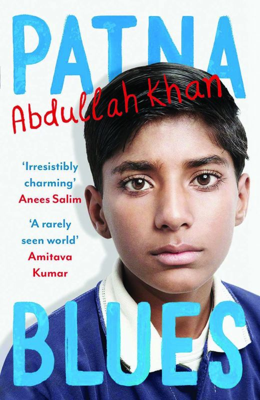 Patna Blues by Abdullah Khan, Publisher: Juggernaut (14 September 2018),  pp.296, `499.