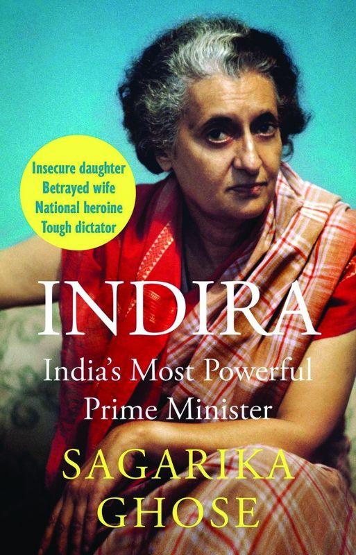 Book cover of Indira by Sagarika Ghosh.