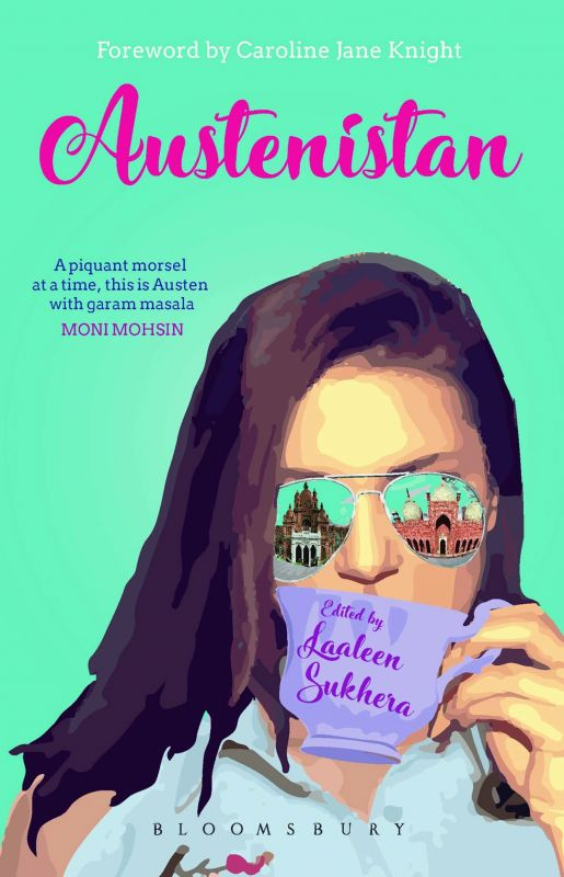 Austenistan Edited by  Laaleen Sukhera Bloomsbury Rs 350.