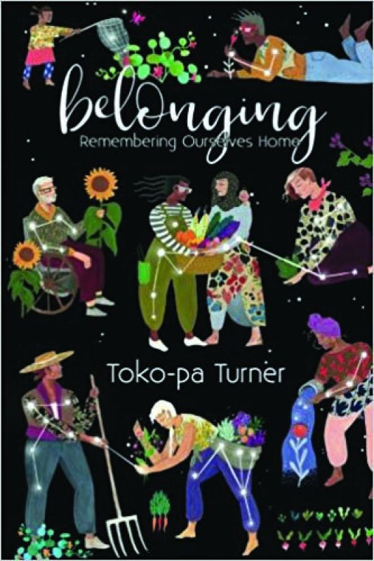 Belonging by Toko-Pa Turner  Her Own Room Press, (Salt Spring Island, British Columbia) pp. 245, Rs 1,162  On Kindle Rs 449