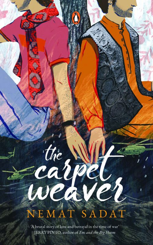 The Carpet weaver by Nemat Sadat, Penguin Publishers,  Pp. 243, Rs 304.