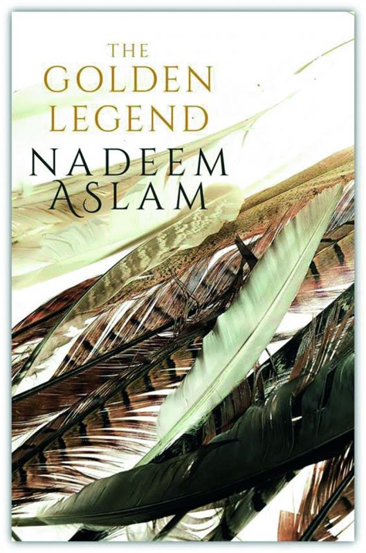 The Golden Legend by Nadeem Aslam Rs 599, pp 366 Penguin Random House India