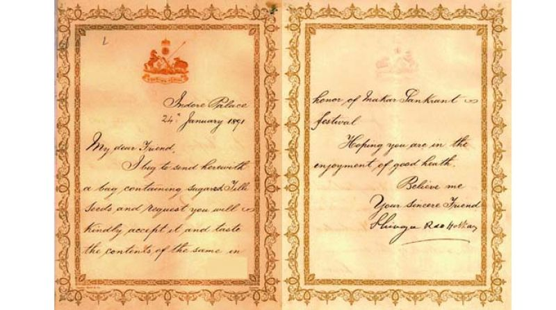 Shivaji Rao Holkar, the Raja of Indore, sent a letter to the Nizam VI, Mir Mahbub Ali Khan, on January 24, 1891, in flowery English, requesting him to accept a bag of sugar-coated til (sesame seeds) as a token of friendship.