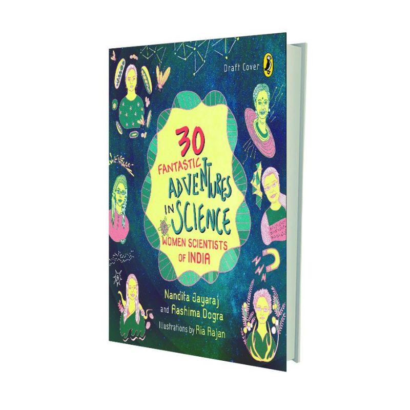 30 Fantastic Adventures in Science  by Nandita Jayaraj and Aashima Dogra