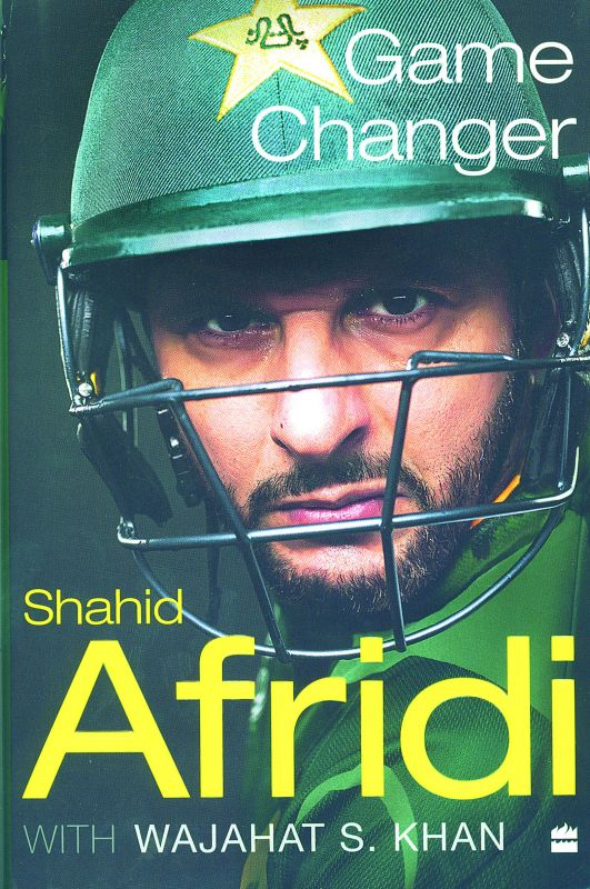 Game Changer by Shahid Afridi  with Wajahat S. Khan Harper Sport Pp.: 252,  Cost: Rs 599