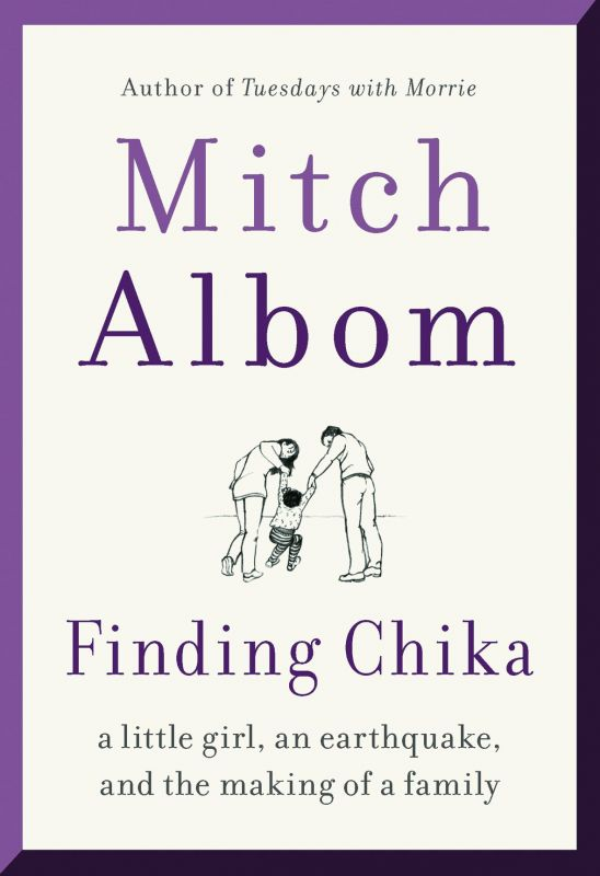 Finding Chika, Author: Mitch Albom Publisher: Hachette India Pages: 243 Price: Rs 499