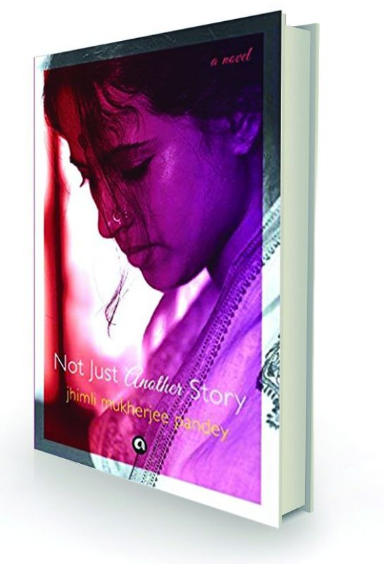 Not Just Another Story by Jhimli Mukherjee Pandey Aleph, Rs 399