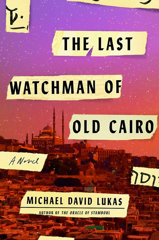 The Last Watchman of Old Cairo  by M.David Lukas Spiegel & Grau Pp. 288, Rs 399.