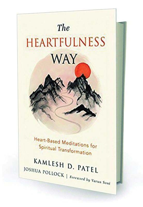 The Heartfulness Way by Kamlesh Patel and Joshua Pollock Westland Pp. 212, Rs 299