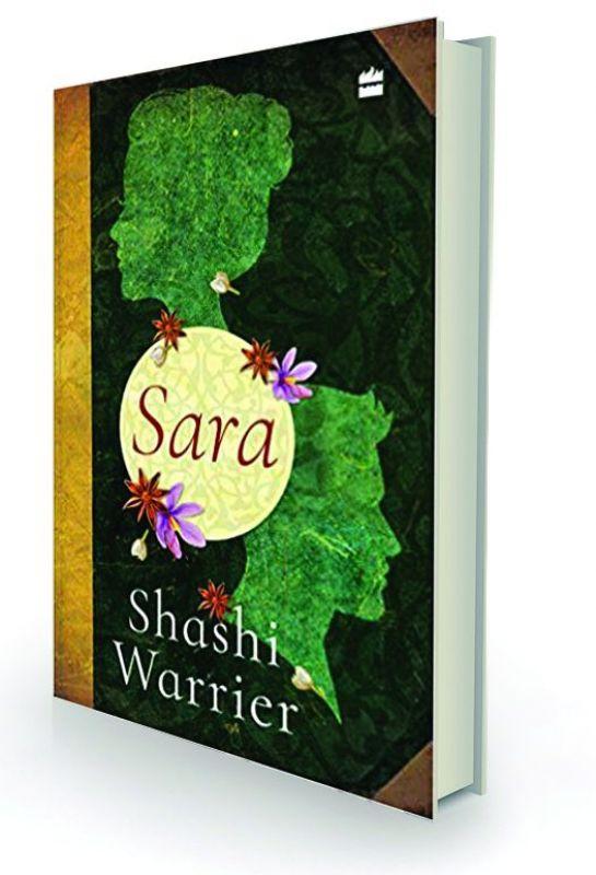 Sara by Shashi Warrier HarperCollins, Rs 399