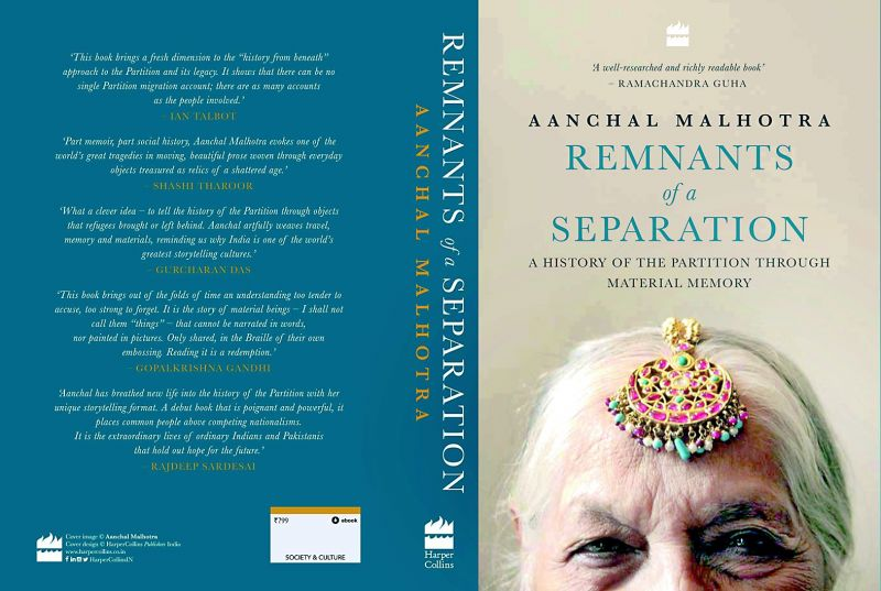 Remnants of a Separation A History of the Partition through Material Memory  by Aanchal Malhotra HarperCollins India Pp. 400, Rs 799