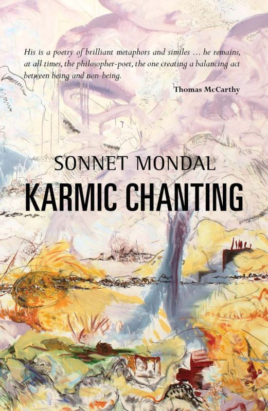 Karmic Chanting Sonnet Mondal Publisher: : Copper Coin, New Delhi  Pages: 87 Price: Rs 350