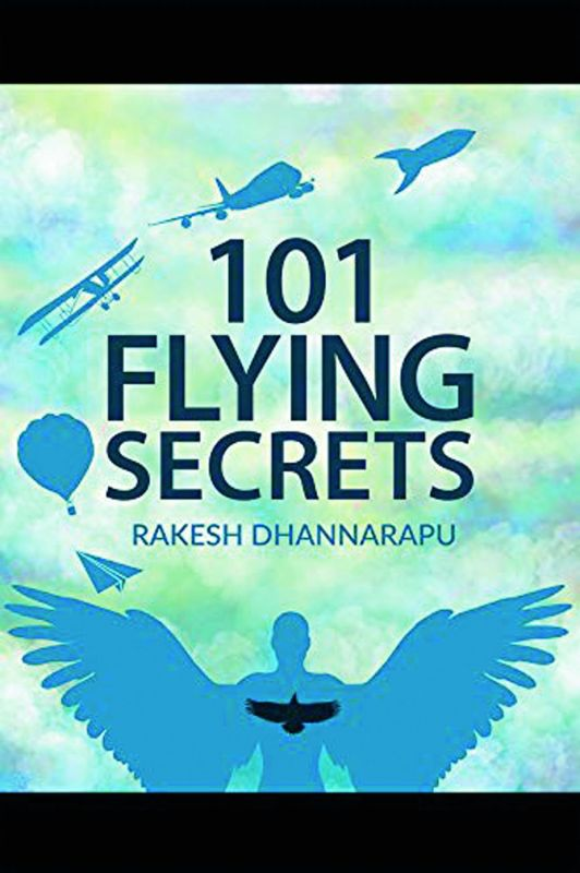 by Rakesh Dhannarapu, Publisher: Notion Press,  Pp.268, Rs 2100.