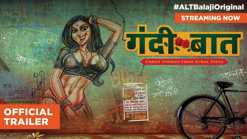 Gandii Baat is a 2018 Hindi web series, directed by Sachin Mohite for ALTBalaji.