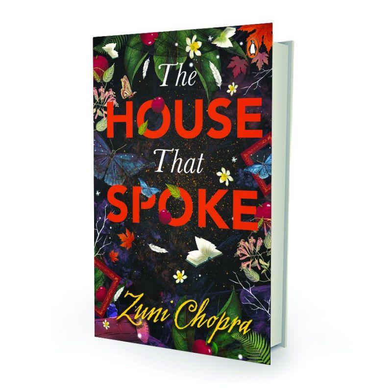 The House that spoke, by Zuni Chopra Penguin pp.256, Rs 239