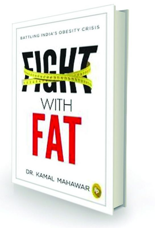 fight with fat By Dr Kamal Mahawar Fingerprint, Rs 299