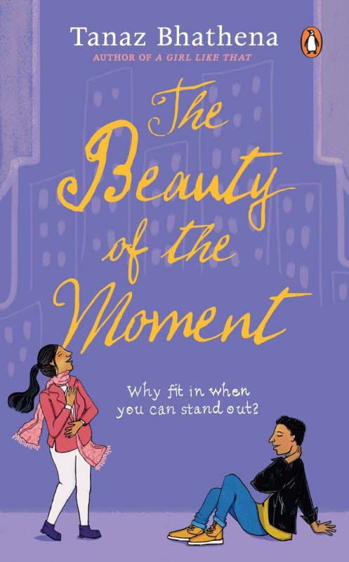 The Beauty of the Moment by Tanaz Bhathena,  Penguin Random House pp.360, Rs 399