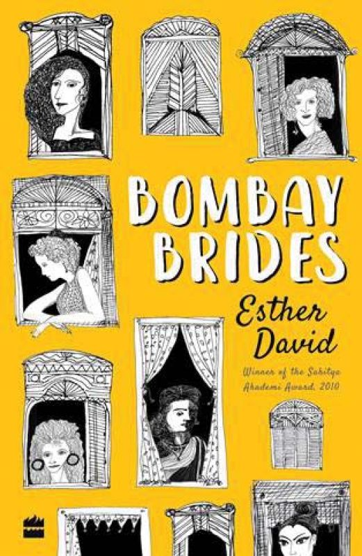 Bombay Brides by Esther David Harper Collins Pp. 216, Rs 499