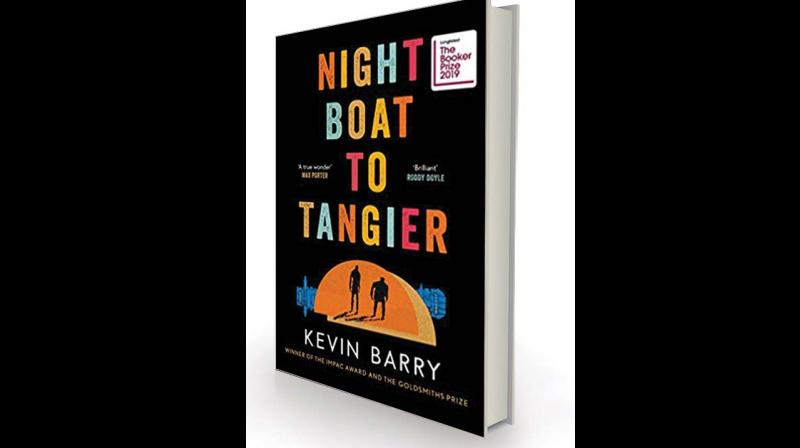 Night Boat to Tangier By Kevin Barry Canongate, £14.99