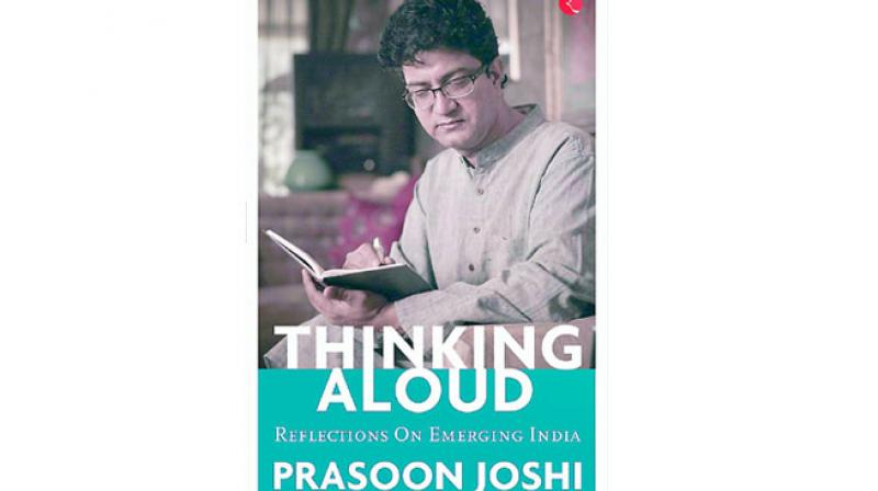 Prasoon Joshi Publisher: Rupa Publications India Hardcover: 208  Price: Rs 499