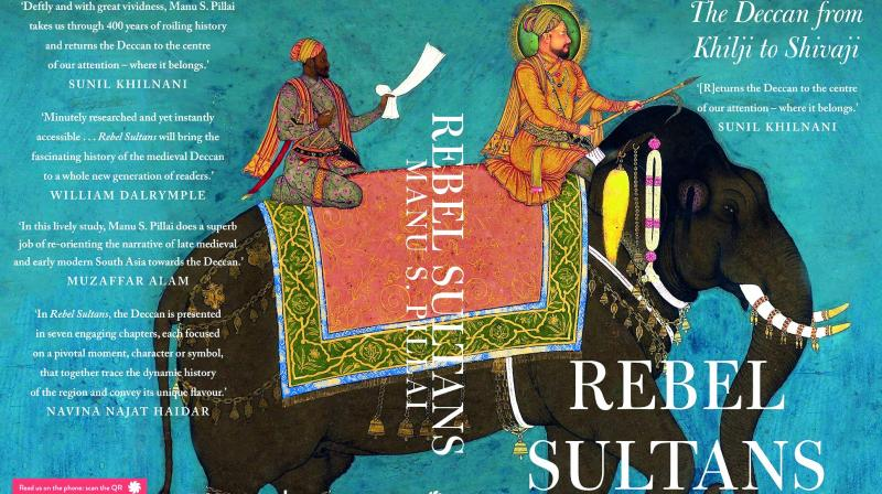 Rebel Sultans... Pages: 336 Rs 599 Publisher: Juggernaut