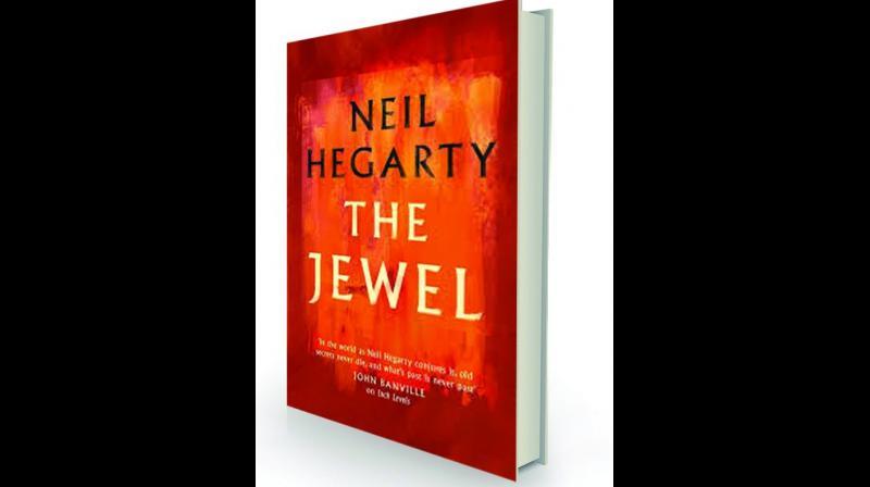 The Jewel by Neil Hegarty Head of Zeus, £18.99
