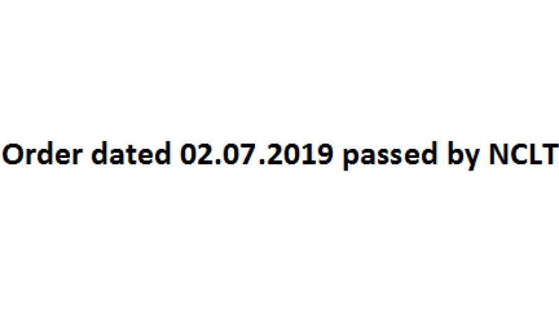 Order dated 02.07.2019 passed by NCLT.