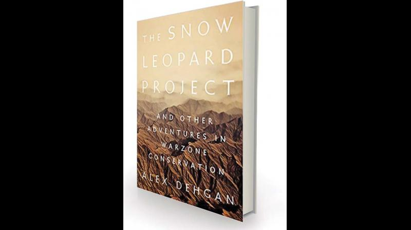 The Snow Leopard Project, and Other Adventures in Warzone Conservation by Alex Dehgan Public Affairs, £20.99