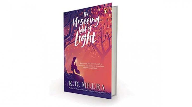 The Unseeing Idol of Light, by K.R. Meena, translated  by Ministhy S. Penguin India,  Rs 499