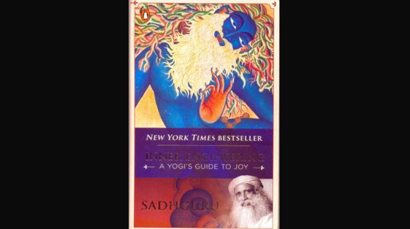 'Inner engineering'- A yogi's guide to joy  by Sadhguru, Penguin random house India, 2016.