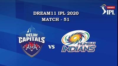DC VS MI  Match 51, DREAM11 IPL 2020, T-20 Match