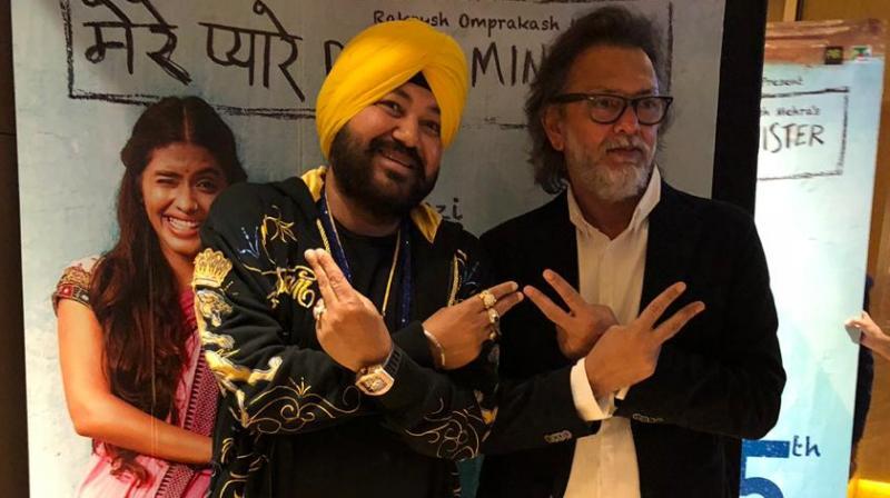 Daler Mehndi recently watched director Rakeysh Omprakash Mehra's 'Mere Pyare Prime Minister'.