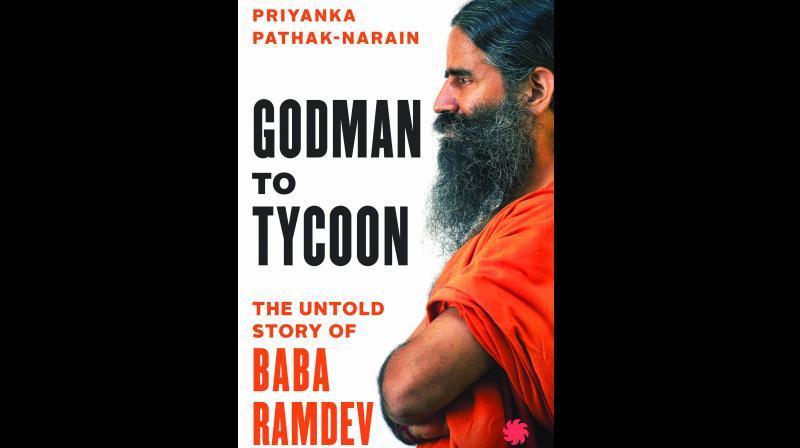 Godman to Tycoon: The Untold Story of Baba Ramdev.