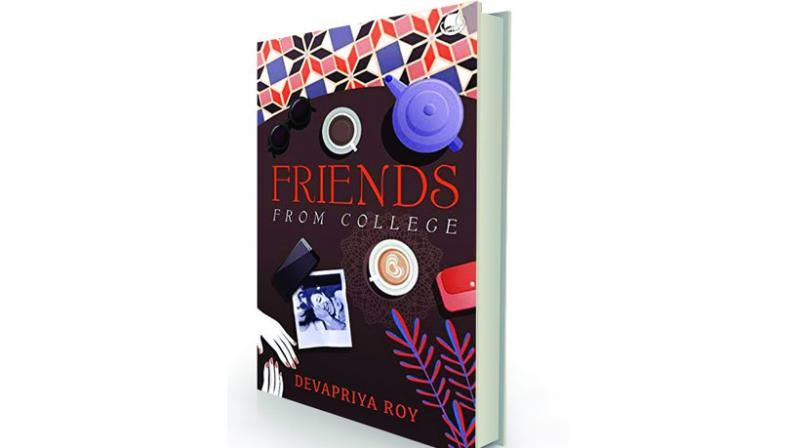 Friends From College by Devapriya Roy Westland, Rs 299.
