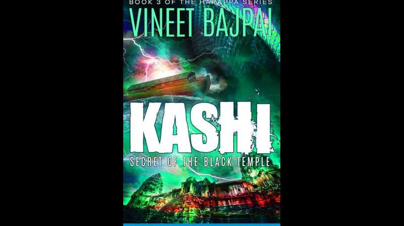Kashi: Secret of the Black Temple; Vineet Bajpai; Publisher: Treeshade books Pp: 362;  Price: Rs 295