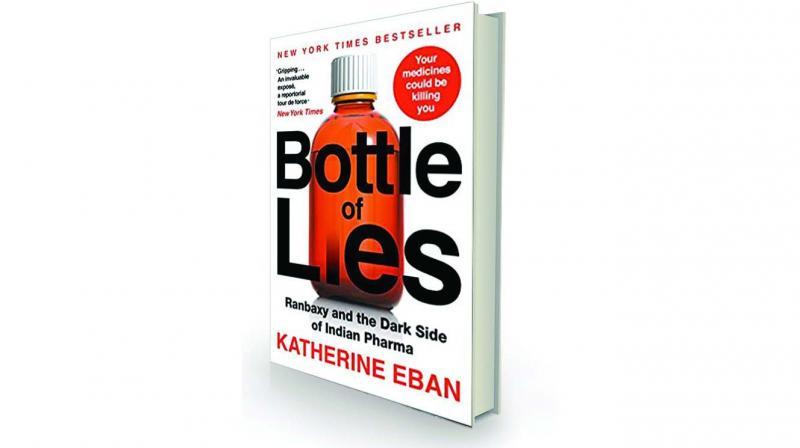 Bottle of Lies: Ranbaxy and the Dark Side of India Pharma by Katherine Eban Juggernaut, Rs 699.