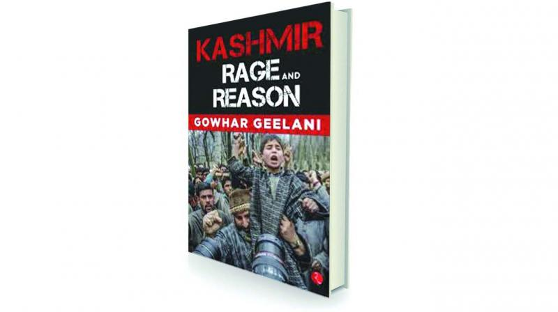 Kashmir – Rage and Reason by Gowhar Geelani Rupa, Rs 394
