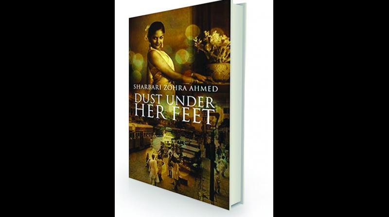 Dust Under Her Feet by Sharbari Zohra Ahmed Westland, Rs 599