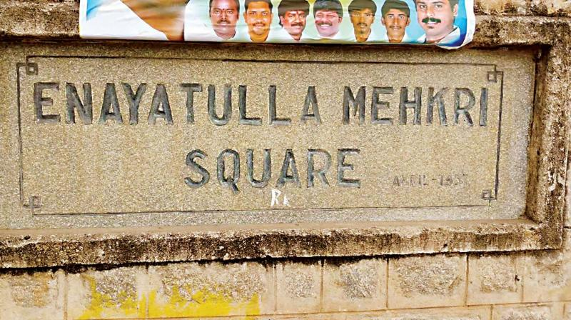 The original plaque at Mehkri Circle, named after Enayathulla Mekhri, an altruistic businessman. The plaque, however has been displaced.