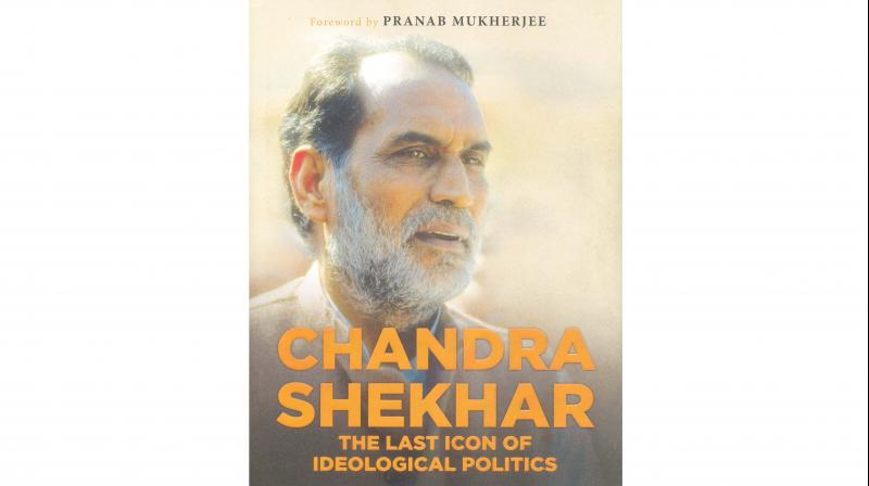 Chandra Shekhar: The Last Icon of Ideological Politics by Harivansh and Ravi Dutt Bajpai, Published by Rupa Publications India Pvt Ltd., New Delhi, 2019 (Price Rs 595/-)