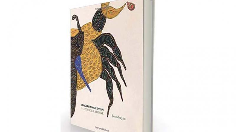 Jangah Singh Shyam: A Conjuror's Archive by Jyotindra Jain Mapin Publishing, Rs 1,470