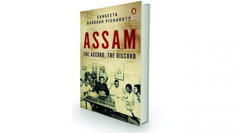 Assam: The Accord and the Discord by Sangeeta Barooah Pisharoty Penguin, Rs 599