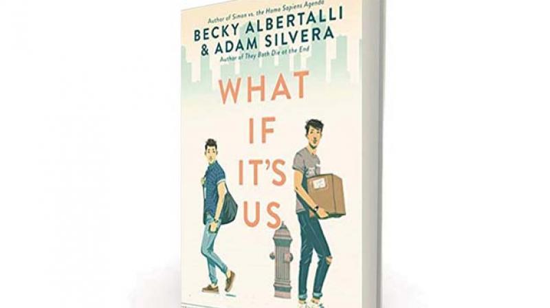 What If It's Us, by Becky Albertalli,  Adam Silvera HarperTeen, Rs 1,445
