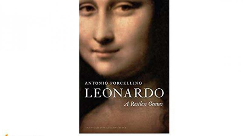 Leonardo: A  Restless Genius By Antonio Forcellino,  (Author) Lucinda Byatt (Translator) Polity Press pp 344