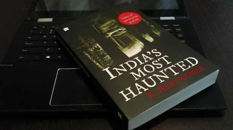 What: Book Launch of India's Most Haunted: Tales of Terrifying places with K Hari Kumar When: October 25, 6pm Where: Catholic Club