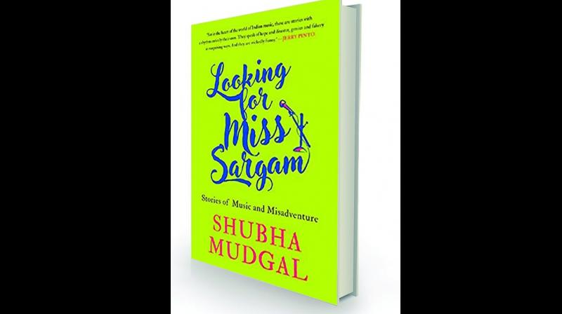 looking for  miss sargam: stories of music and misadventure By Shubha Mudgal Speaking Tiger, Rs 499