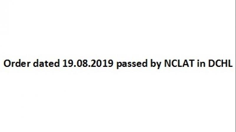 Order dated 19.08.2019 passed by NCLAT in DCHL