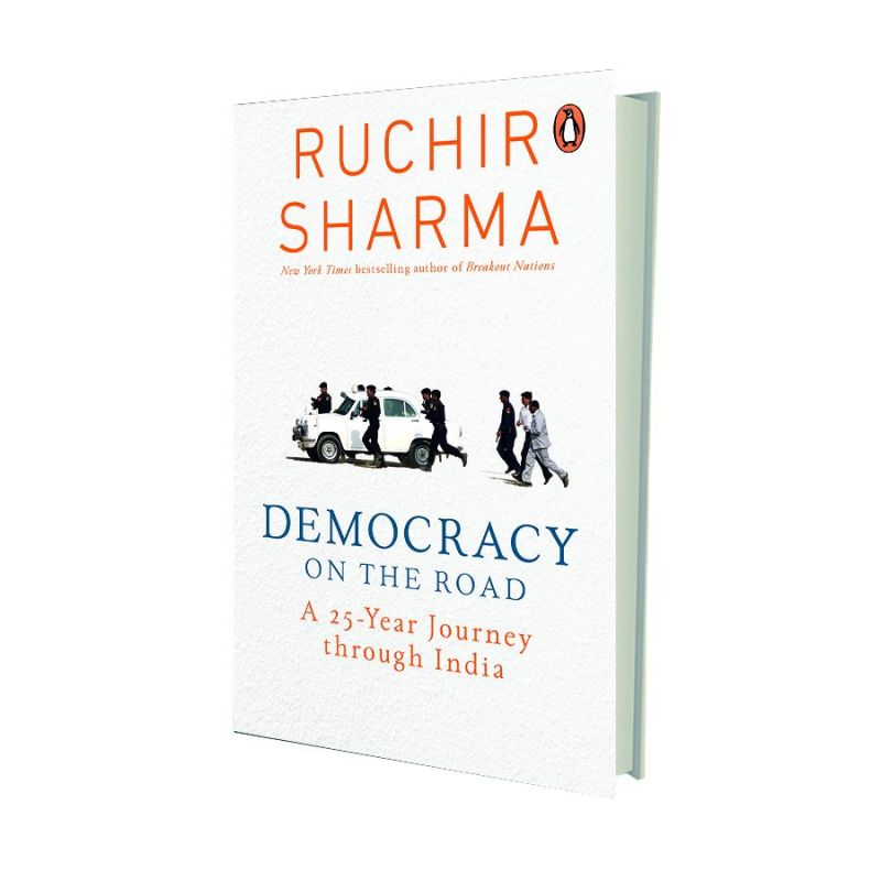 Democracy on the Road by Ruchir Sharma